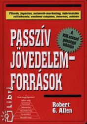 Passzív Jödevelem-Források - Robert G Allen
